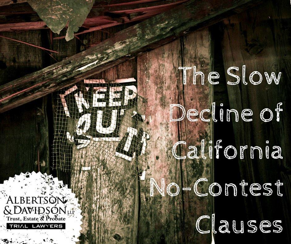 Decline Of California No-Contest Clause