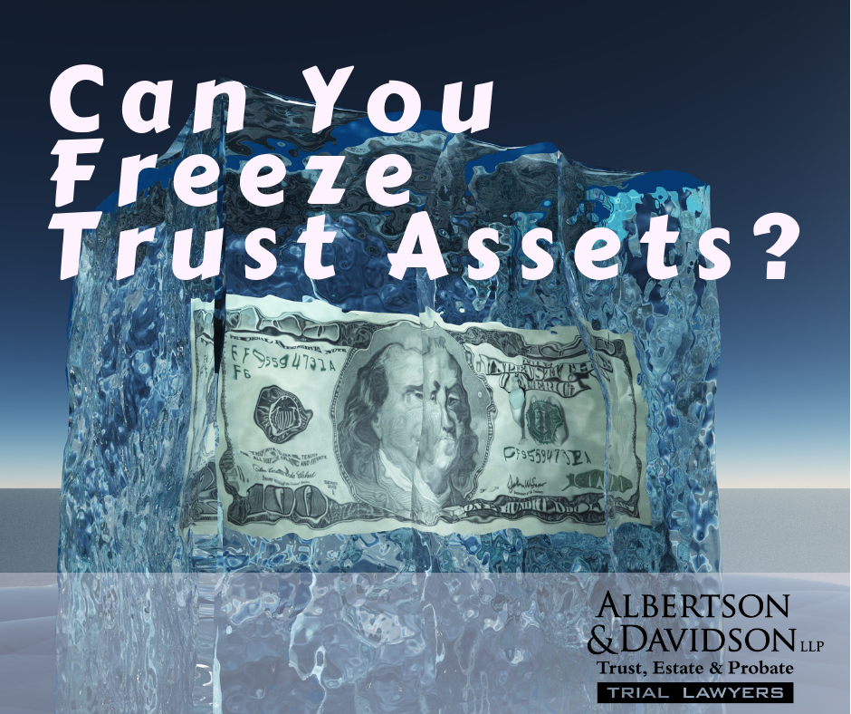 Can you freeze trust assets?
