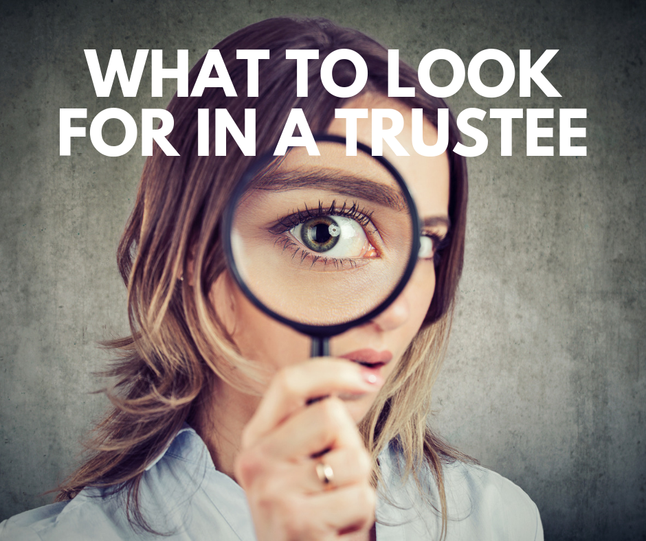 How to select a trustee