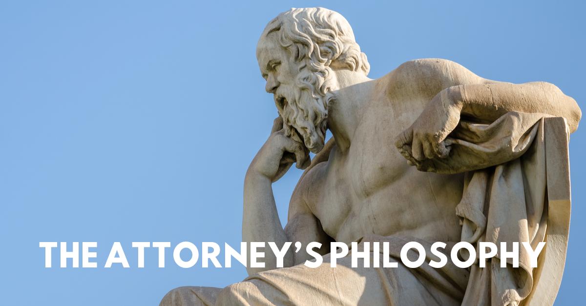 the attorney's philosophy
