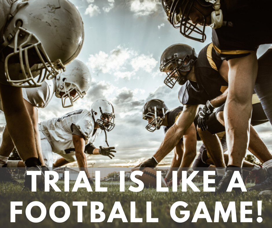 A trial fight is like a football game.